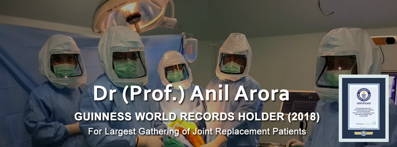 Dr  Anil Arora, Best Knee, Hip & Joint Replacement Surgeon Delhi India